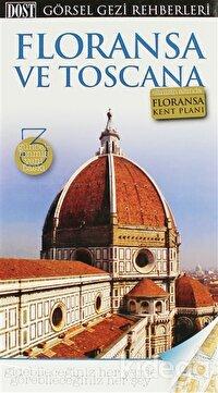Floransa ve Toscana Görsel Gezi Rehberi