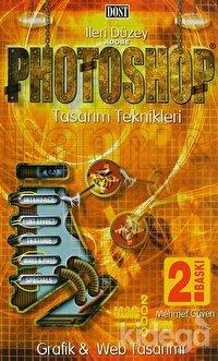 İleri Düzey Adobe Photoshop Tasarım Teknikleri Grafik ve Web Tasarımı Macintosh & Windows
