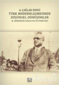Türk Modernleşmesinde Düşünsel Dönüşümler