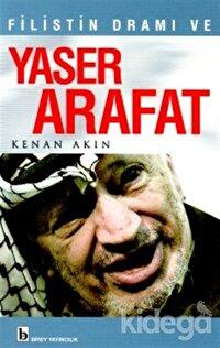 Filistin Dramı ve Yaser Arafat