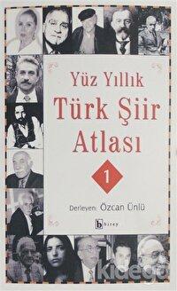 Yüz Yıllık Şiir Atlası (2 Cilt Takım)