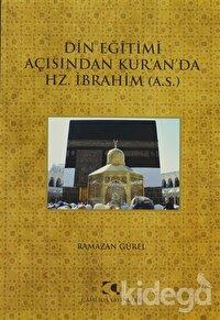 Din Eğitimi Açısından Kur'an'da Hz. İbrahim