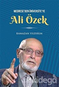 Medrese'den Üniversite'ye Ali Özbek