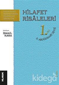 Hilafet Risaleleri 1. Cilt 2. Abdülhamit Devri