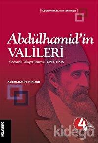 Abdülhamid'in Valileri