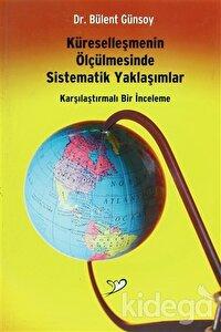Küreselleşmenin Ölçülmesinde Sistematik Yaklaşımlar