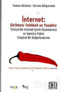 İnternet: Girilmesi Tehlikeli ve Yasaktır Internet: Restricted Access