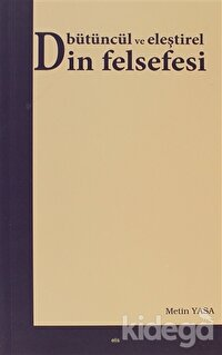 Bütüncül ve Eleştirel Din Felsefesi