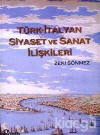 Türk-İtalyan Siyaset ve Sanat İlişkileri