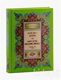 Kur'an-ı Kerim ve Satır Arası Kelime Meali Açıklamalı (Orta Boy)
