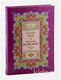 Kur'an-ı Kerim ve Satır Arası Kelime Meali Açıklamalı (Rahle Boy)