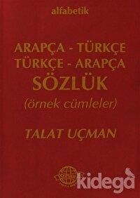 Alfabetik Arapça - Türkçe / Türkçe - Arapça Sözlük