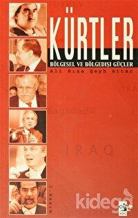 Kürtler Bölgesel ve Bölge Dışı Güçler