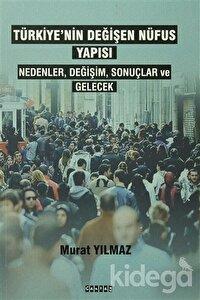 Türkiye'nin Değişen Nüfus Yapısı