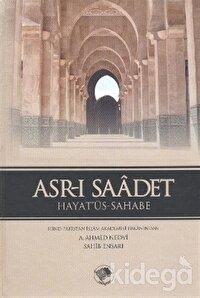 Asrı Saadet (6 Cilt Takım) 1. Hamur