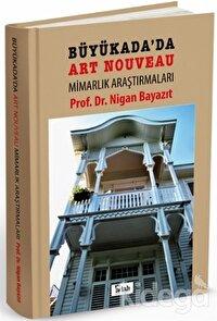 Büyükada'da Art Nouveau Mimarlık Araştırmaları