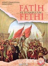 Fatih ve İstanbul'un Fethi