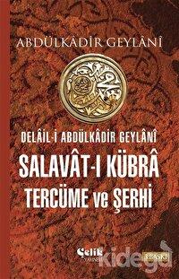 Salavat-ı Kübra Tercüme ve Şerhi