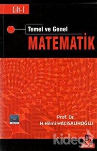 Temel ve Genel Matematik Cilt: 1