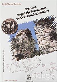 Kyzikos Kapıdağı Yarımadası ve Çevresindeki Adalar