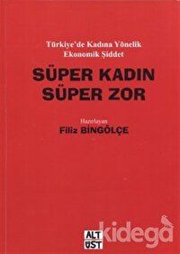 Süper Kadın-Süper Zor