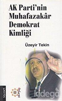 AK Parti'nin Muhafazakar Demokrat Kimliği