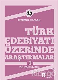 Türk Edebiyatı Üzerinde Araştırmalar 3