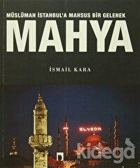 Müslüman İstanbul'a Mahsus Bir Gelenek Mahya