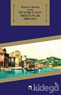 İstanbul'dan Mektuplar 1909 - 1912