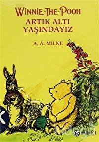 Winnie The Pooh Artık Altı Yaşındayız
