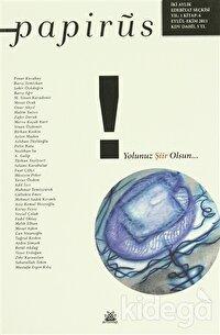 Papirüs Aylık Seçki Sayı: 6 / Eylül - Ekim 2011