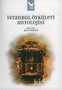 İstanbul Öyküleri Antolojisi