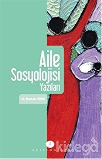 Aile ve Sosyoloji Yazıları