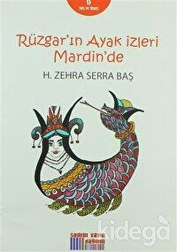 Rüzgar'ın Ayak İzleri Mardin'de