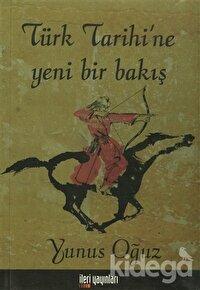 Türk Tarihi'ne Yeni Bir Bakış