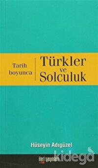 Tarih Boyunca Türkler ve Solculuk