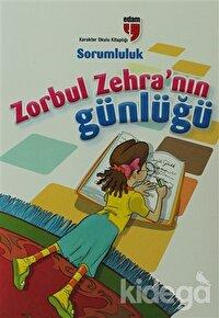Zorbul Zehra'nın Günlüğü - Sorumluluk