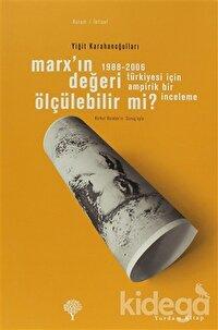 Marx'ın Değeri Ölçülebilir mi?