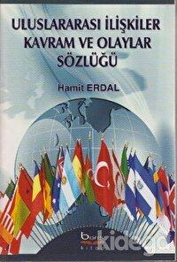 Uluslararası İlişkiler Kavram ve Olaylar Sözlüğü