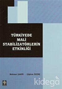 Türkiye'de Mali Stabilizatörlerin Etkinliği