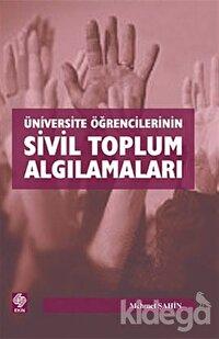 Üniversite Öğrencilerinin Sivil Toplum Algılamaları