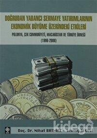 Doğrudan Yabancı Sermaye Yatırımlarının Ekonomik Büyüme Üzerindeki Etkileri