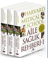 Harvard Medical School - Aile Sağlık Rehberi (3 Cilt)