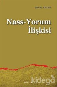 Nass-Yorum İlişkisi
