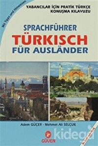 Sprachführer Türkisch Für Auslander - Yabancılar İçin Pratik Türkçe Konuşma Kılavuzu