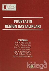 Prostatın Benign Hastalıkları