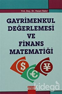 Gayrimenkul Değerlemesi ve Finans Matematiği