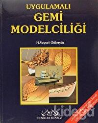 Uygulamalı Gemi Modelciliği