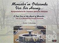 Manastır'ın Ortasında Var Bir Havuz