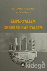 Emperyalizm Geberen Kapitalizm
